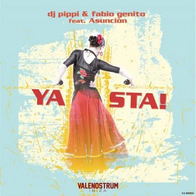 DJ Pippi & Fabio Genito feat. Asuncion Ya Sta!