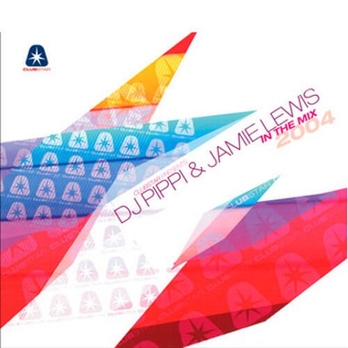 DJ Pippi & Jamie Lewis In The Mix Vol.2004